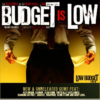 THE BUDGET IS LOW mixtape VOL_1