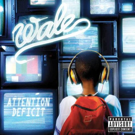 wale-attentiondeficit